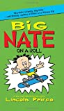 Big Nate on a Roll, Lincoln Peirce, 0061944386