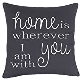 ADecor Pillow Covers Home is wherever I am with you Pillowcase Housewarming Embroidered Pillow cover Decorative Pillow Standard Cushion Cover Gift Love Couple Wedding (18X18, Grey)