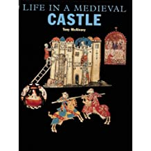 Life in a Medieval Castle (English Heritage)