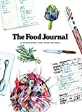 The Food Journal: A Scrapbook for Food Lovers by
