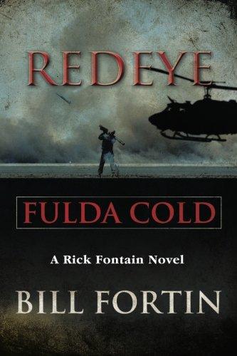 Redeye Fulda Cold: A Rick Fontain Novel