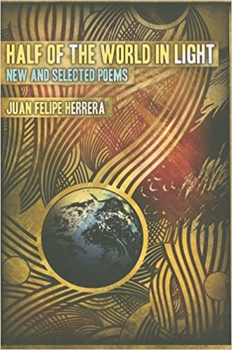 New and Selected Poems Half of the World in Light