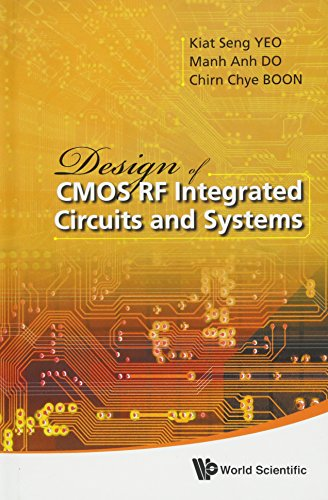 Rf Integrated Circuit Design - Design of CMOS RF Integrated Circuits and Systems