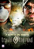 Travel the Road: 7 Days in Haiti [Import]