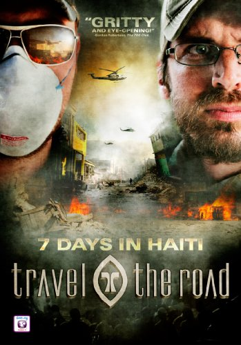 Travel the Road: 7 Days in Haiti by Pure Flix Entertainment
