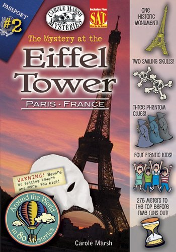 The Mystery at the Eiffel Tower: Paris, France (Around the World in 80 Mysteries Book 2)