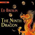 The Ninth Dragon | Ed Breslin