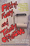Filthy, Funny, and Totally Offensive, Tripp Whetsell and Jeffrey Gurian, 0806528095