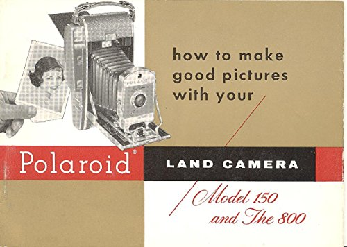 Polaroid Land Camera Model 150 and the 800 Original Instruction Manual