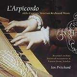 L'Arpicordo: 16th Century Venetian Keybord Music