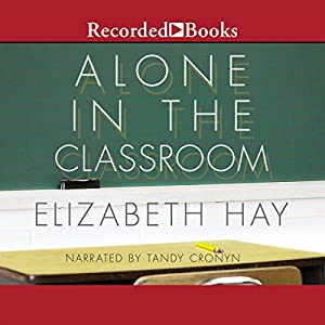 Alone in the Classroom Audiobook