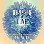 The Genesis of Love: Relationshp Magic in Heaven and on Earth | Guy Finley