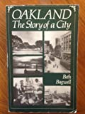 Oakland: The Story of a City