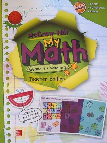 McGraw-Hill My Math, Grade 4 Volume 2, Teacher Edition, CCSS Common Core