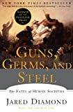 Book cover for Guns, Germs, and Steel: The Fates of Human Societies