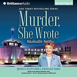 Murder, She Wrote: Nashville Noir Audiobook