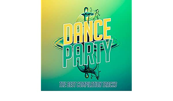 Dance Party by Various artists on Amazon Music - Amazon.com