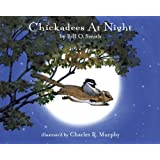 Sleepytime Press STP101 Chickadees At Night