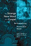 The Strange New Word of the Gospel, , 0802839479