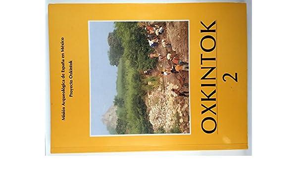 Oxkintok 3. Misión arqueológica de España en México: Amazon.es ...