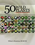 50 Wild Plants Everyone Should Know, William L. Brenneman, 1452046379