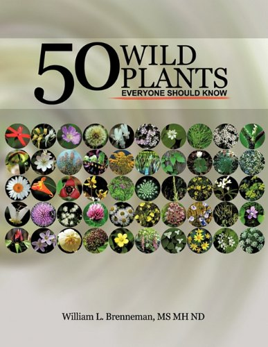 Read Online 50 Wild Plants Everyone Should Know pdf