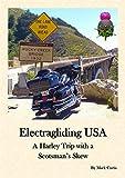 Electragliding USA: A Harley Trip with a Scotsman's Skew