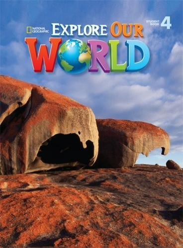 Explore Our World. Student Book 4