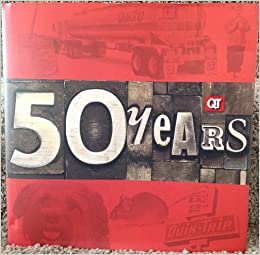 QT The Fifty Year Book 1958 - 2008 (QuikTrip Corporation