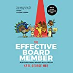 The Effective Board Member: What Every Board Member Should Know | Mr. Karl George MBE