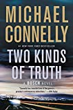 Book cover from Two Kinds of Truth (A Harry Bosch Novel) by Michael Connelly