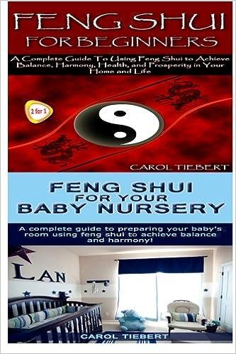 Amazon.com: Feng Shui: Feng Shui for Beginners & Feng Shui for your Baby  Nursery (9781517250355): Carol Tiebert: Books