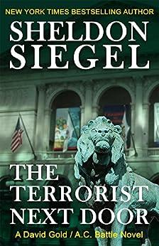 The Terrorist Next Door (A David Gold / A.C. Battle Mystery Book 1) by [Siegel, Sheldon]