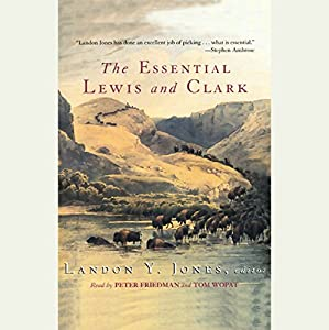 The Essential Lewis and Clark Audiobook