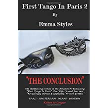 First Tango In Paris 2 - The Conclusion