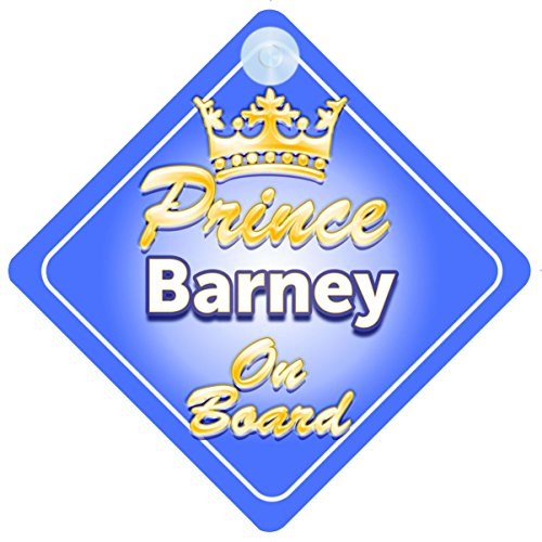 Crown Prince Barney On Board Personalised Baby / Child Boys Car Sign