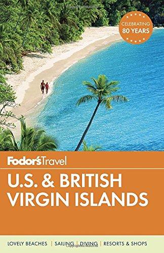 Fodor's U.S. & British Virgin Islands (Full-color Travel Guide)