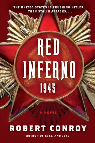 Red Inferno: 1945: A Novel cover