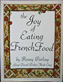 img - for The Joy of Eating French Food book / textbook / text book