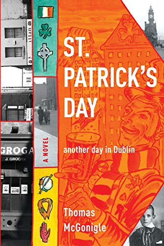 St. Patrick's Day: another day in Dublin (Notre Dame Review Book Prize)