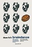 Braindance Oder Warum Schimpansen Nicht Steppen Können : Die Evolution des Menschlichen Gehirns, Falk, Dean, 3034861826