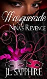 Masquerade Nina's Revenge