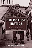 img - for Holocaust Justice: The Battle for Restitution in America's Courts by Michael J. Bazyler (2005-04-01) book / textbook / text book