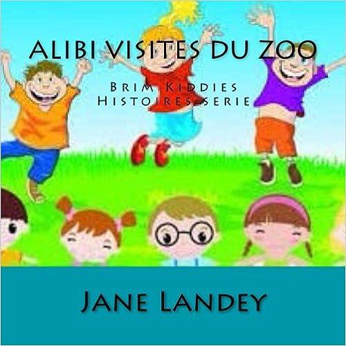 Alibi visites du zoo: Brim Kiddies Histoires serie: Volume 5