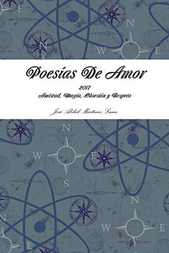 Poesias de Amor (Spanish Edition) [Jose a Martinez Luna] (Tapa Blanda)