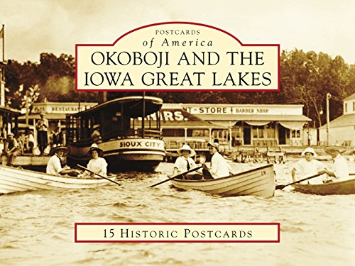 (Okoboji and the Iowa Great Lakes (Postcards of America))
