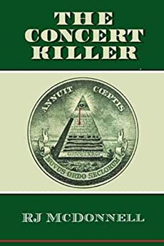 The Concert Killer (Rock & Roll Mystery Series Book 3) by [McDonnell, RJ]