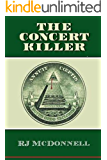 The Concert Killer (Rock & Roll Mystery Series Book 3)