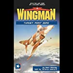 Wingman #12: Target: Point Zero | Mack Maloney
