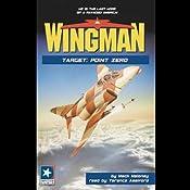 Wingman #12: Target: Point Zero | Mack Maloney